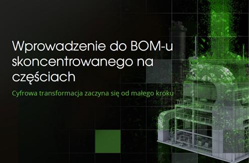 """Okładka ebooka """"Wprowadzenie do BOM-u skoncentrowanego na częściach"""""""